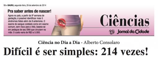 O difícil é ser simples: 214 vezes. Por Alberto Consolaro