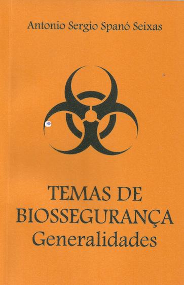 Temas de Biossegurança