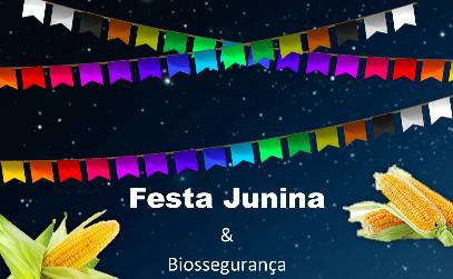 O que tem de Biossegurança em Festa Junina?