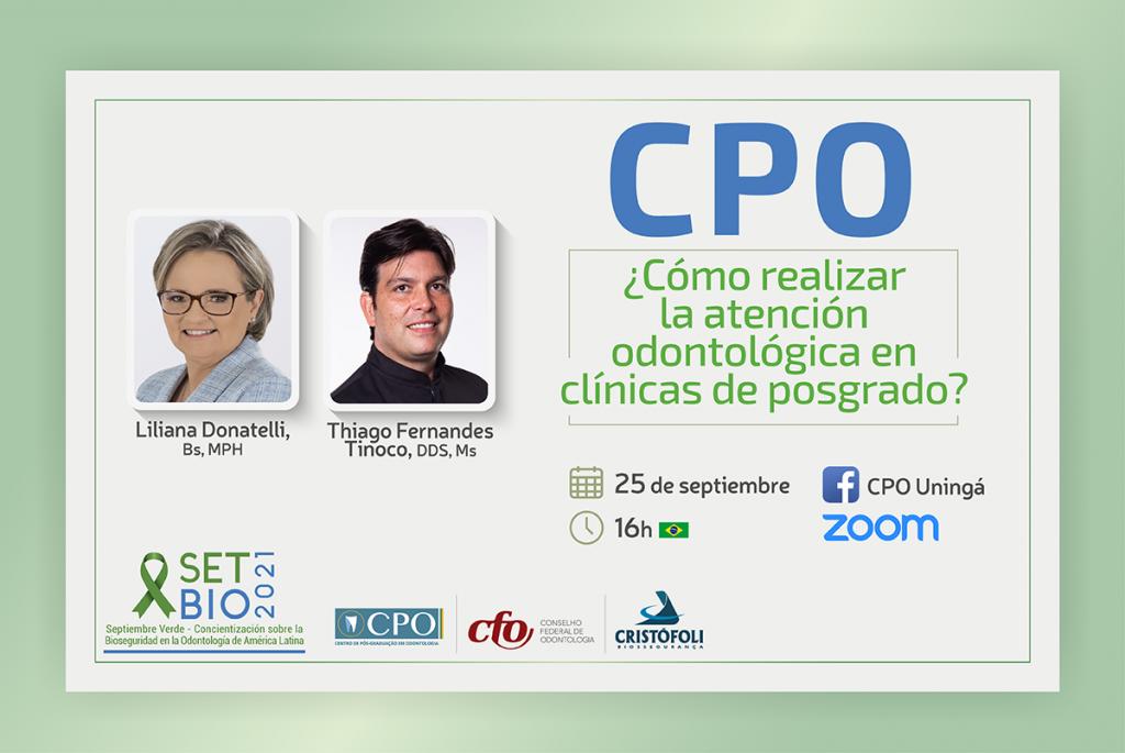 SETBIO-2021 CPO - Como realizar la atención odontológica en clínicas de posgrado