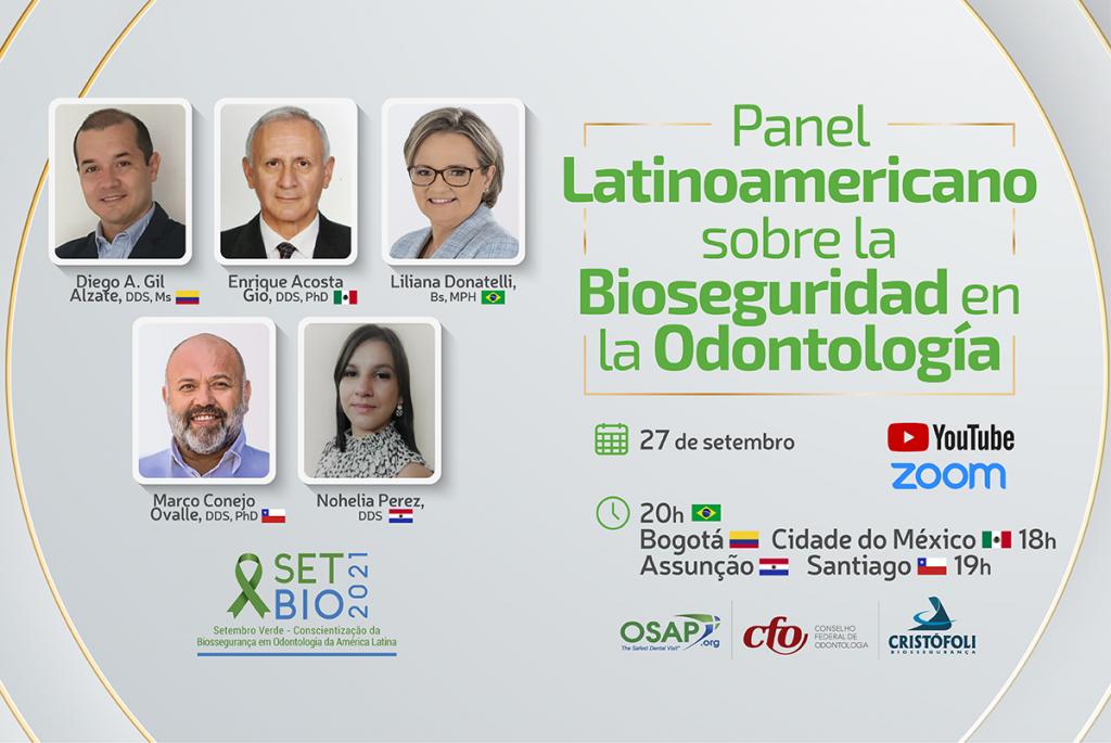 SETBIO 2021 - Panel Latinoamericando sobre la Bioseguridad en la Odontología